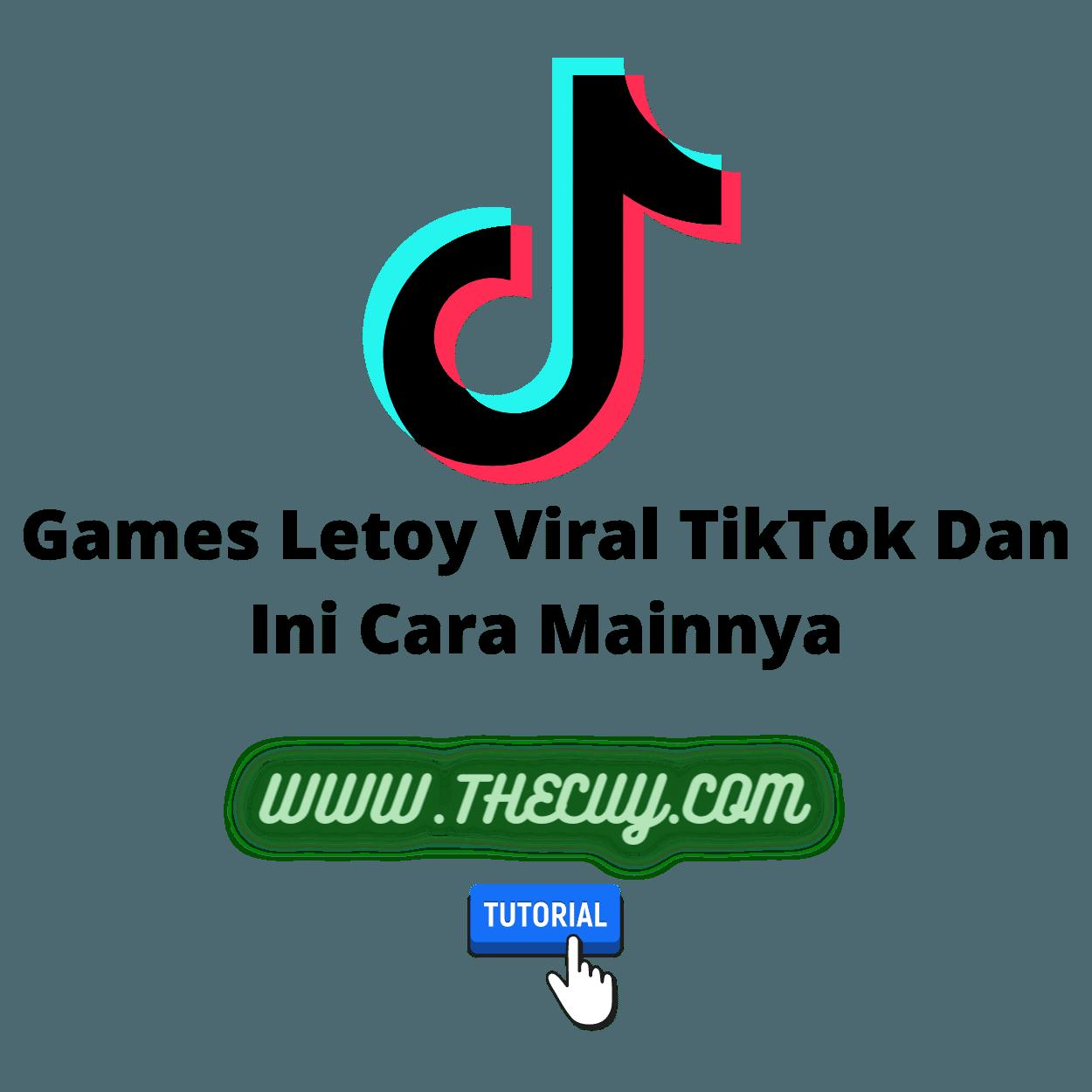 Games Letoy Viral TikTok Dan Ini Cara Mainnya