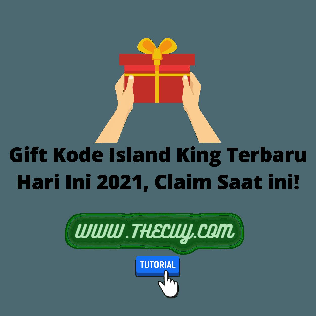 Gift Kode Island King Terbaru Hari Ini 2021, Claim Saat ini!