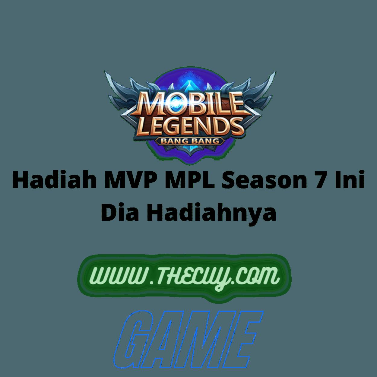 Hadiah MVP MPL Season 7 Ini Dia Hadiahnya