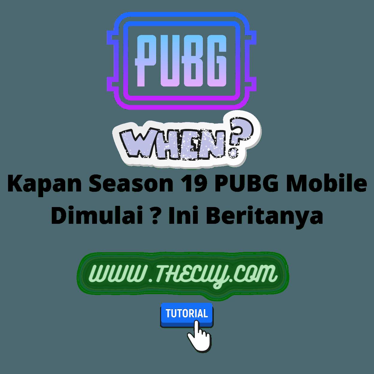 Kapan Season 19 PUBG Mobile Dimulai ? Ini Beritanya