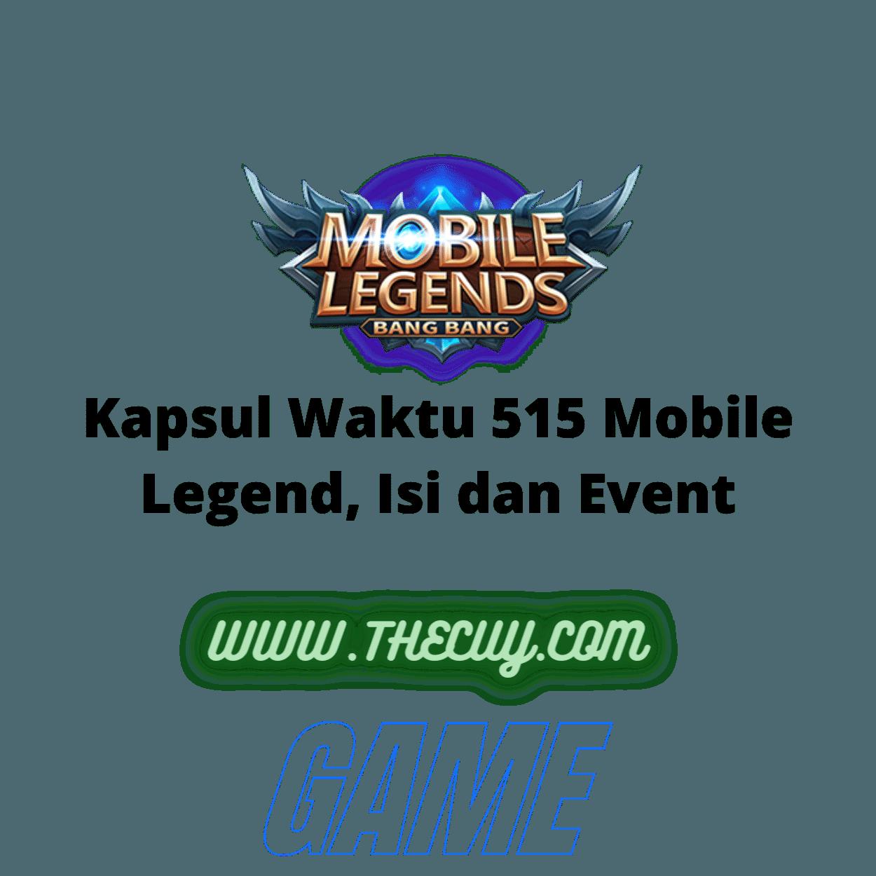 Kapsul Waktu 515 Mobile Legend, Isi dan Event