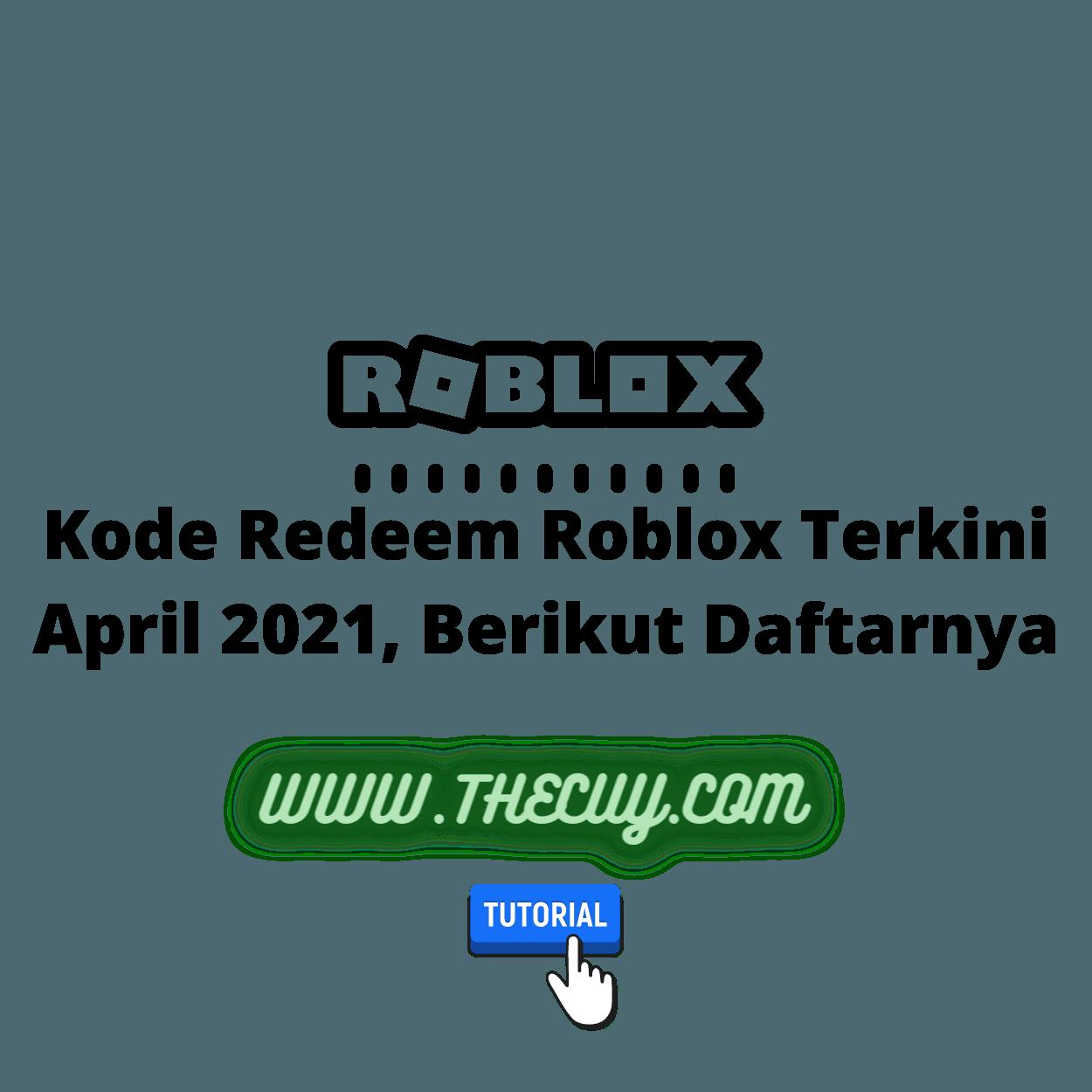 Kode Redeem Roblox Terkini April 2021, Berikut Daftarnya