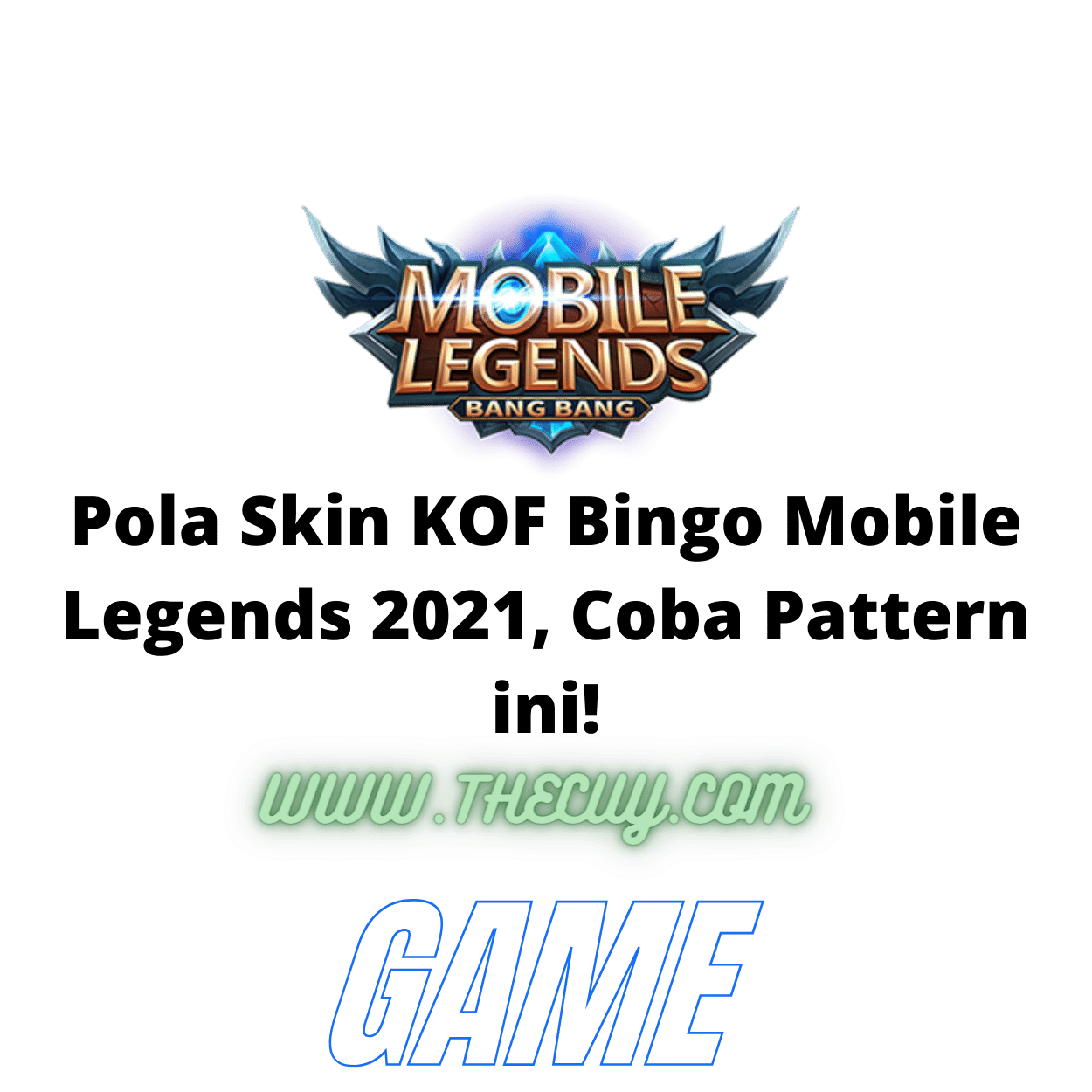 Pola Skin KOF Bingo Mobile Legends 2021, Coba Pattern ini!
