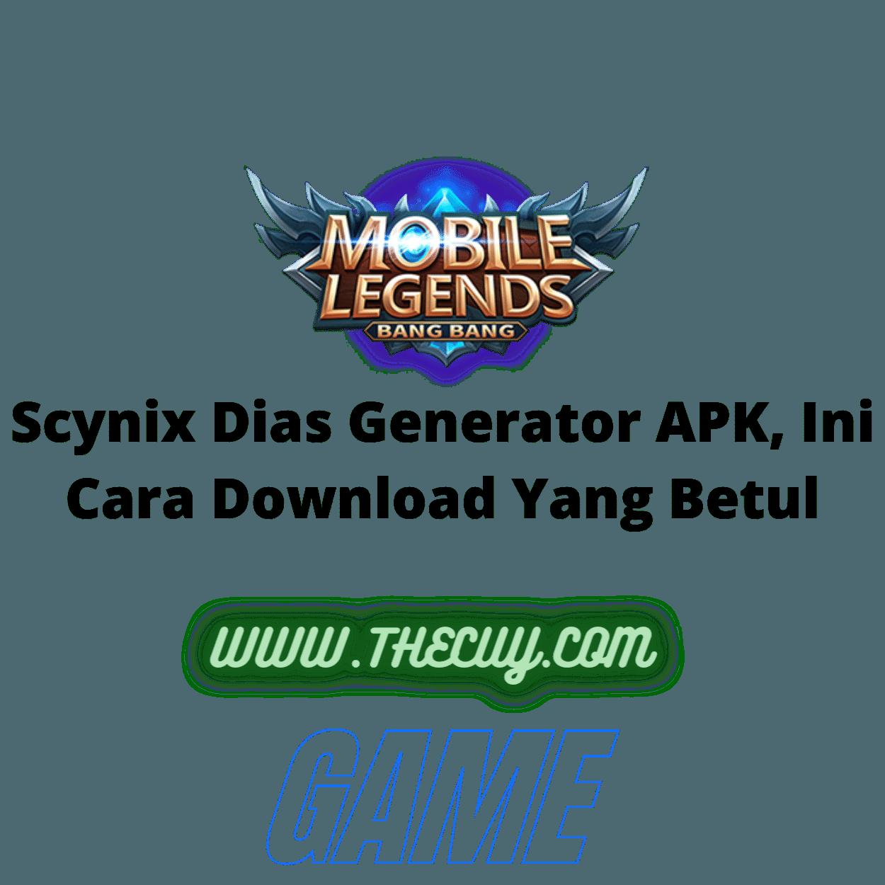 Scynix Dias Generator APK, Ini Cara Download Yang Betul