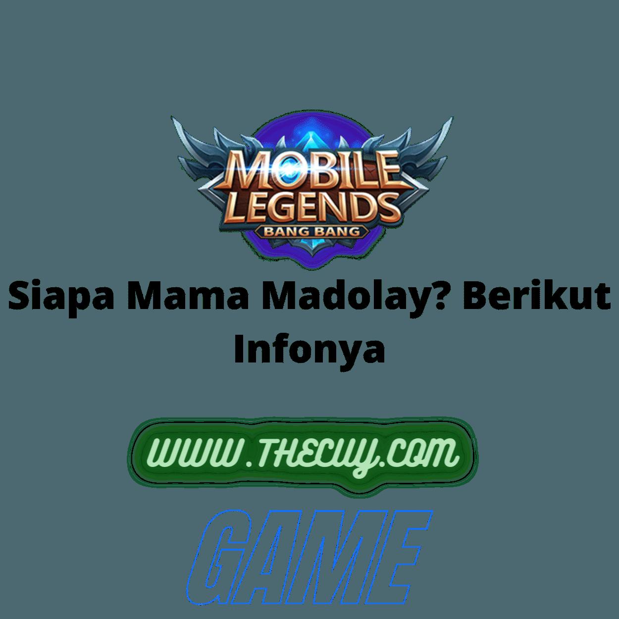 Siapa Mama Madolay? Berikut Infonya