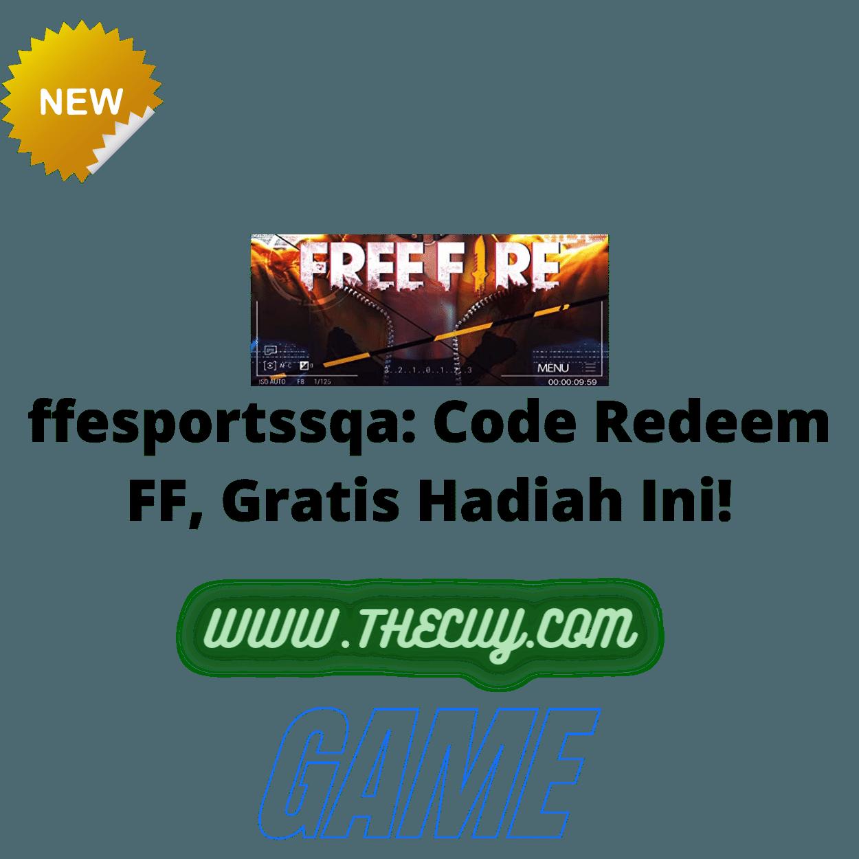 ffesportssqa: Code Redeem FF, Gratis Hadiah Ini!