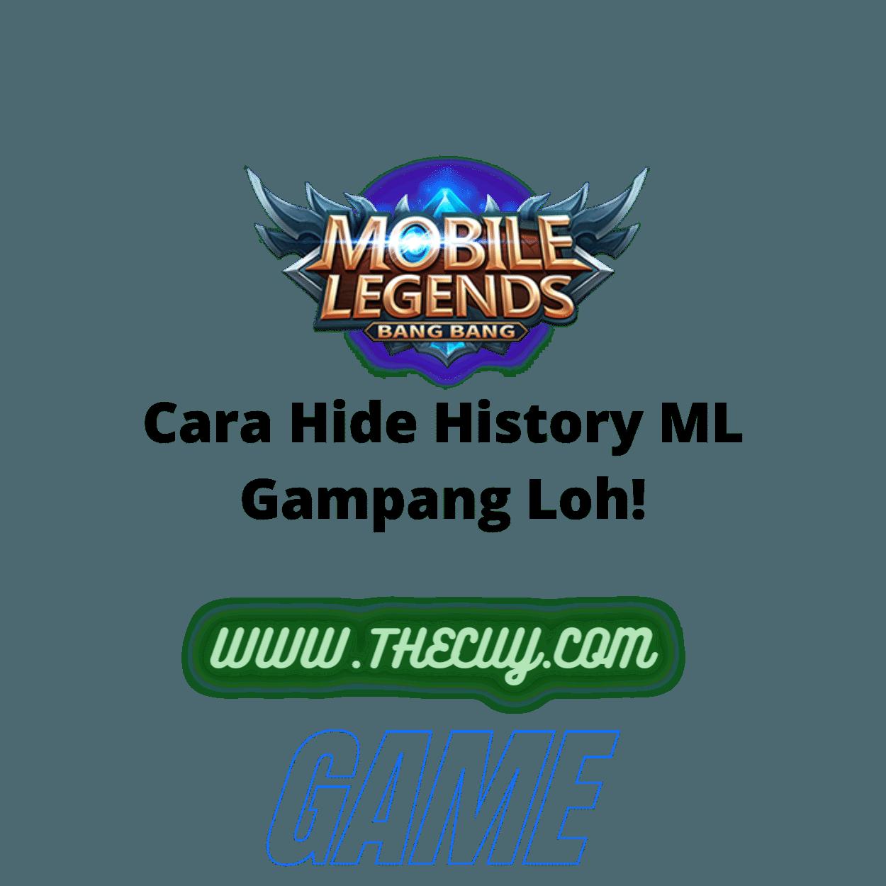 Cara Hide History ML Gampang Loh!