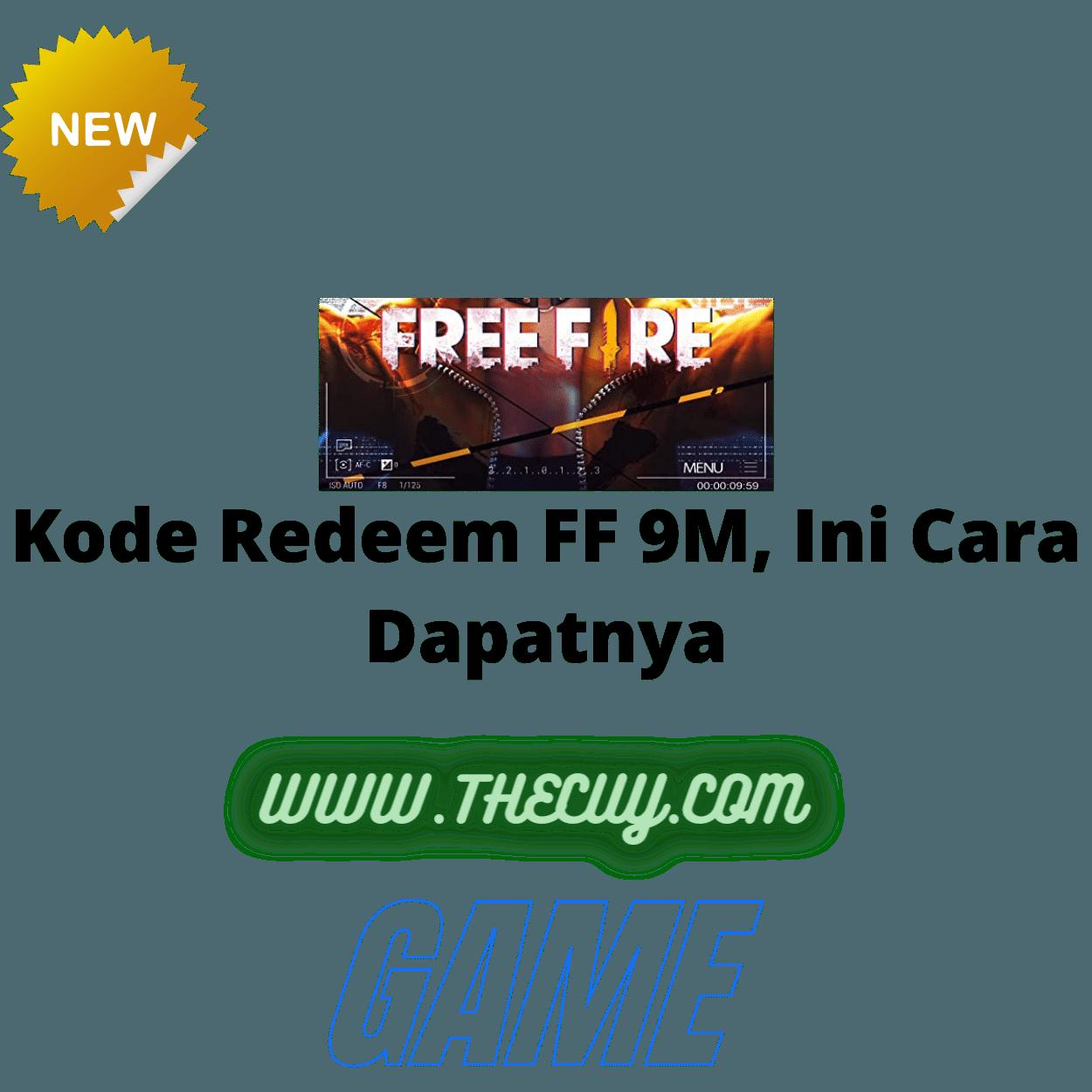 Kode Redeem FF 9M, Ini Cara Dapatnya