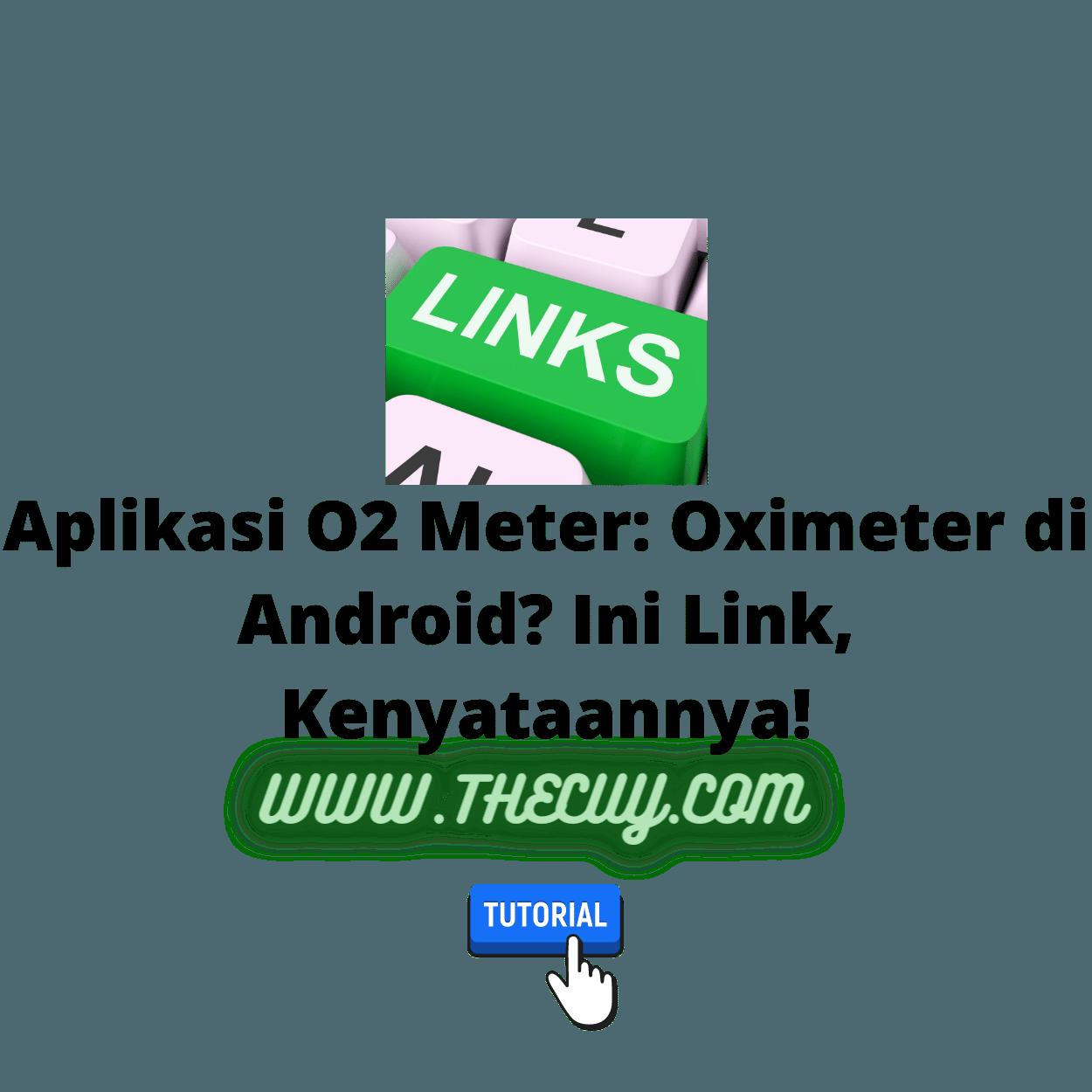 Aplikasi O2 Meter: Oximeter di Android? Ini Link, Kenyataannya!