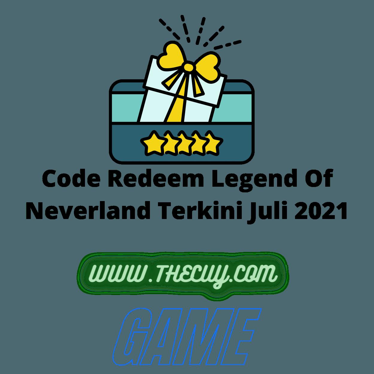 Code Redeem Legend Of Neverland Terkini Juli 2021