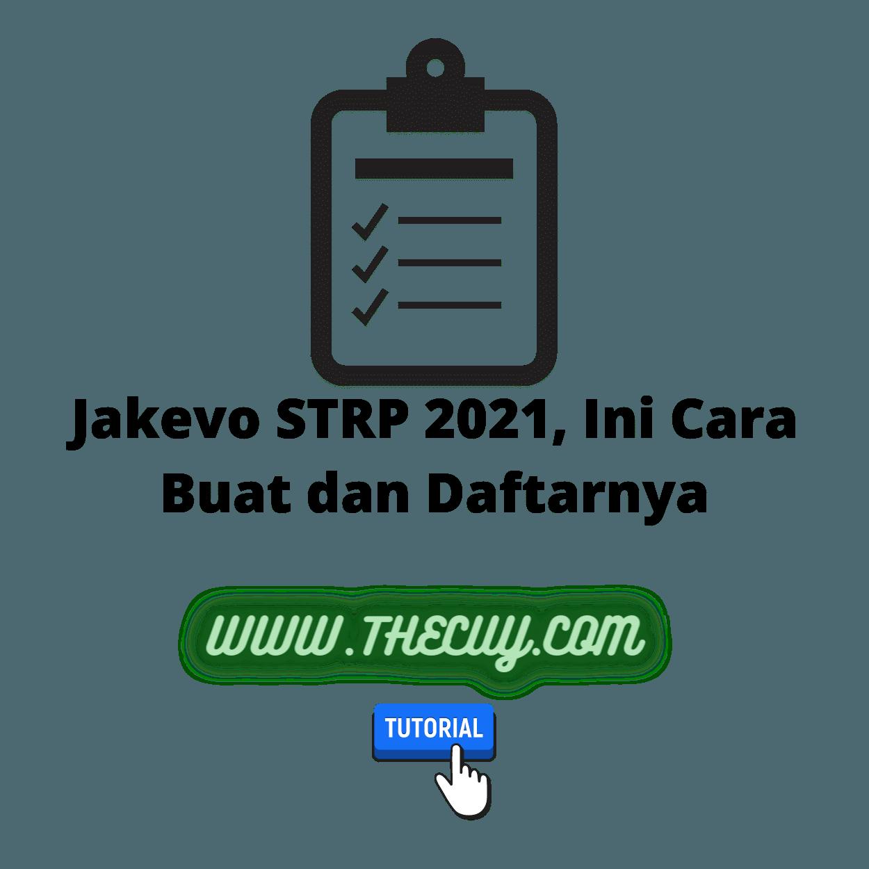Jakevo STRP 2021, Ini Cara Buat dan Daftarnya