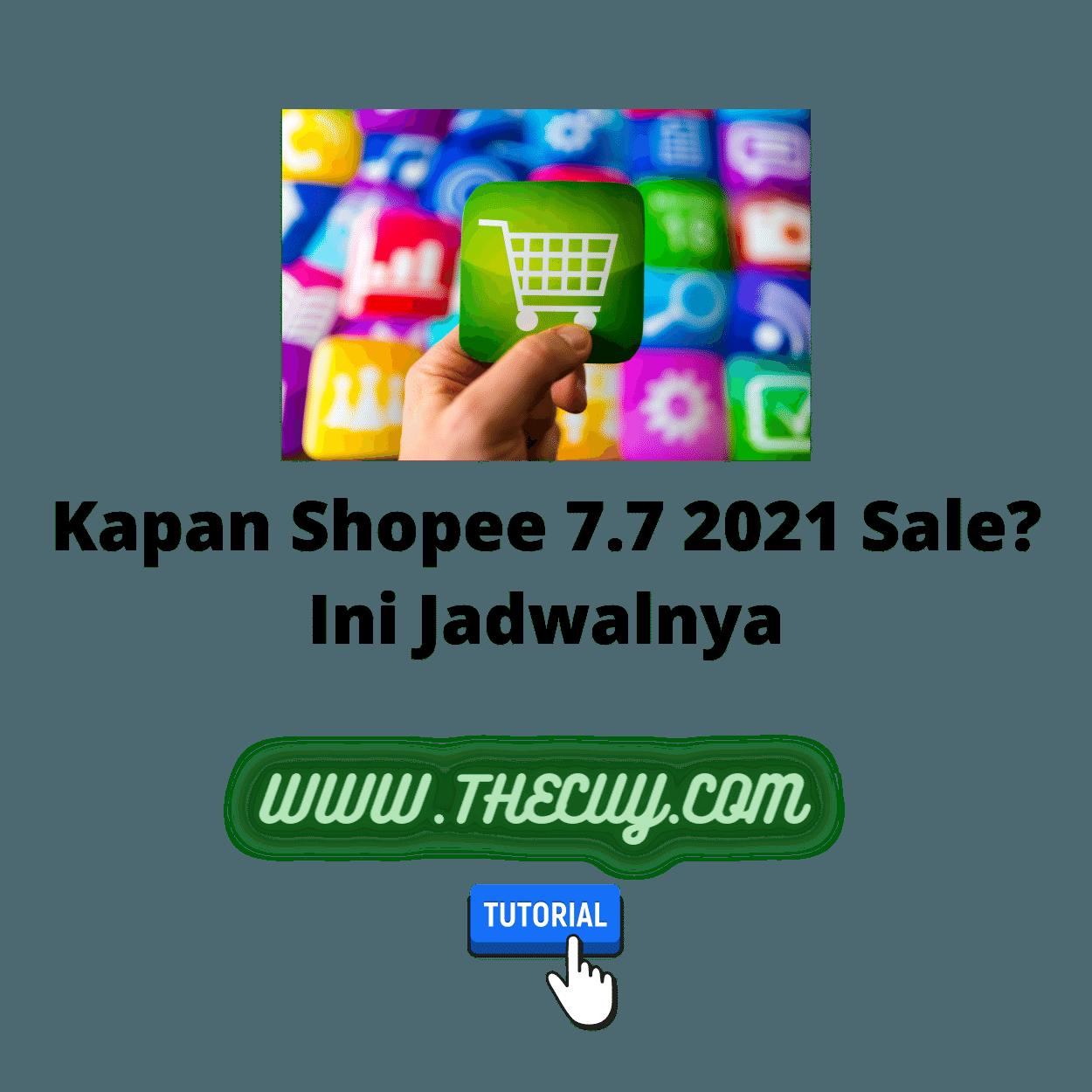 Kapan Shopee 7.7 2021 Sale? Ini Jadwalnya