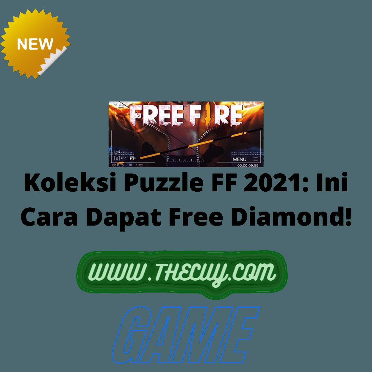 Koleksi Puzzle FF 2021: Ini Cara Dapat Free Diamond!