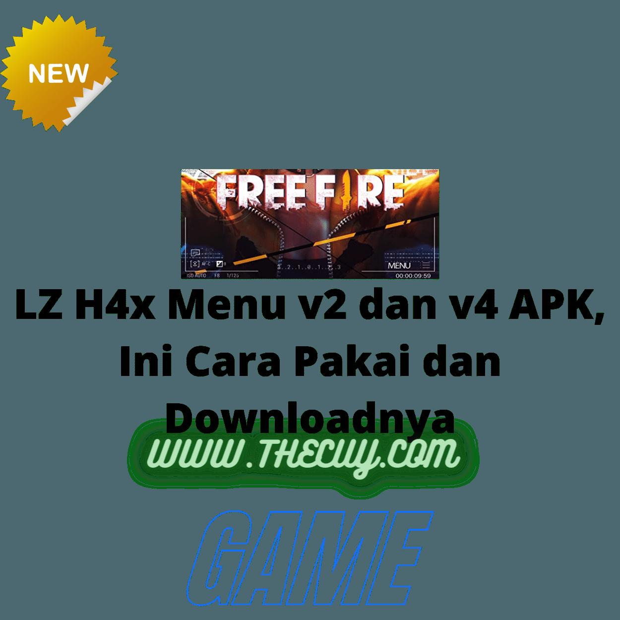 LZ H4x Menu v2 dan v4 APK, Ini Cara Pakai dan Downloadnya