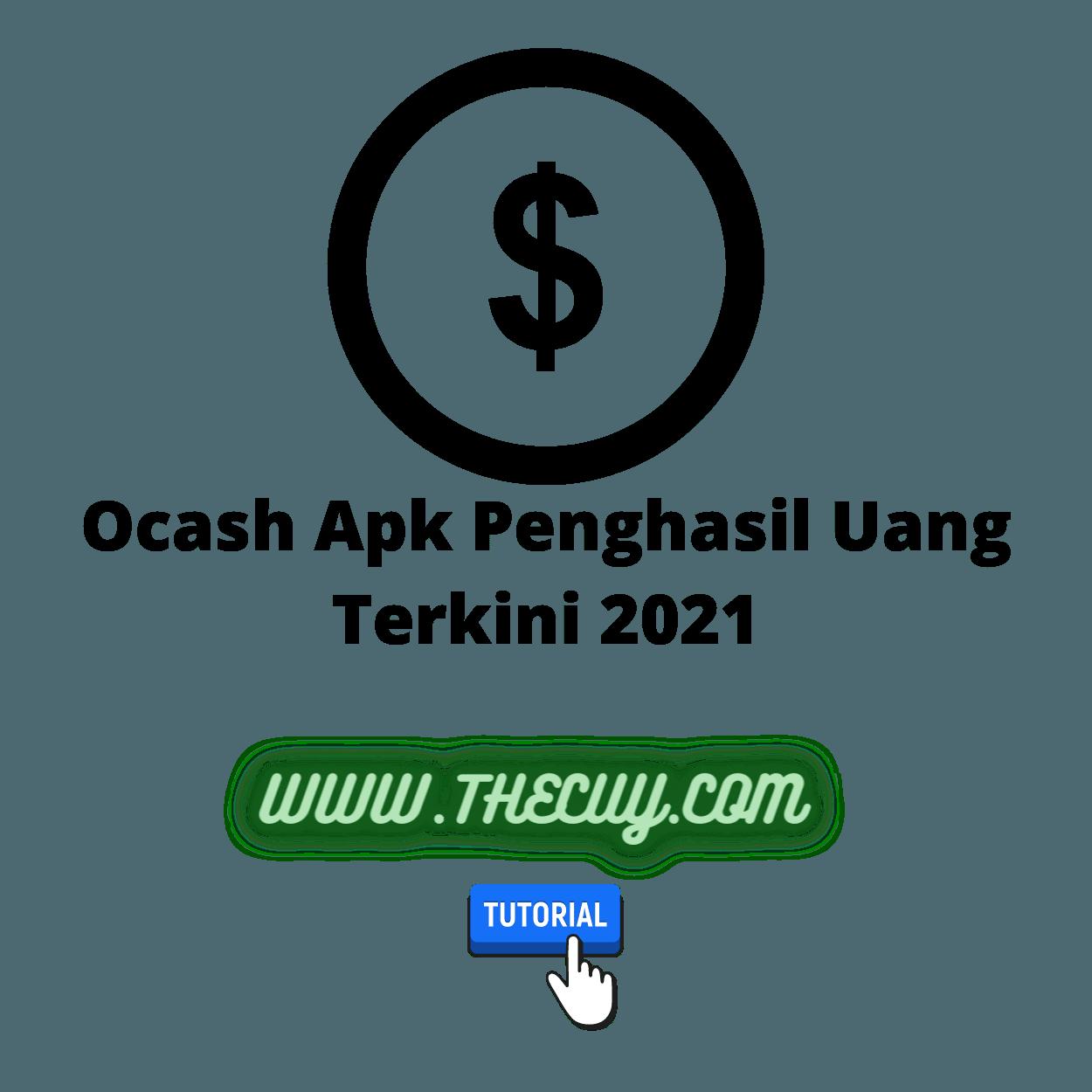 Ocash Apk Penghasil Uang Terkini 2021