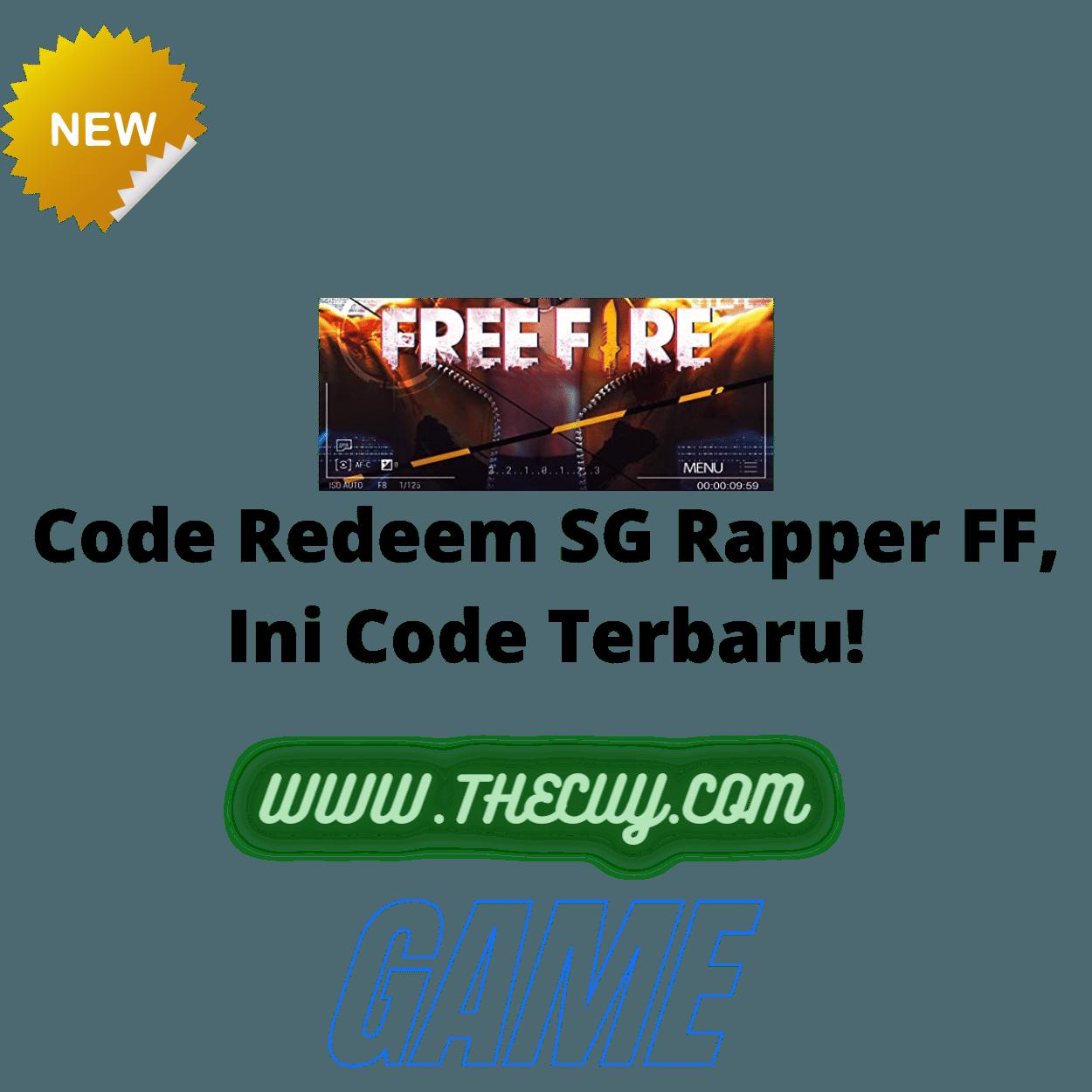 Code Redeem SG Rapper FF, Ini Code Terbaru!