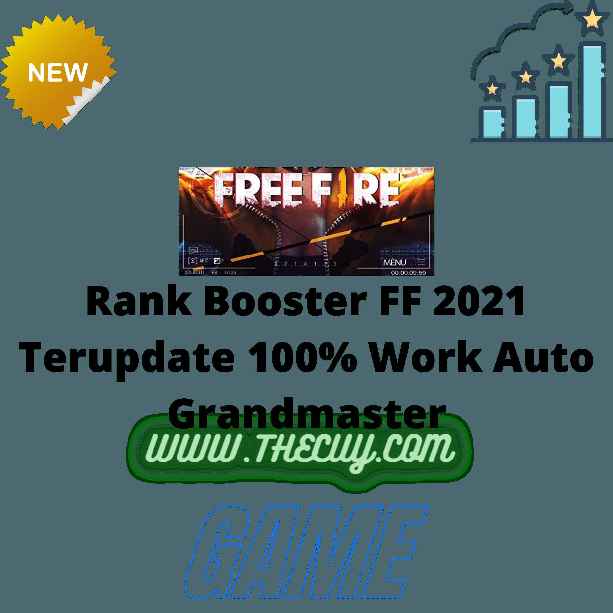 Rank Booster FF 2021 Terupdate 100% Work Auto Grandmaster